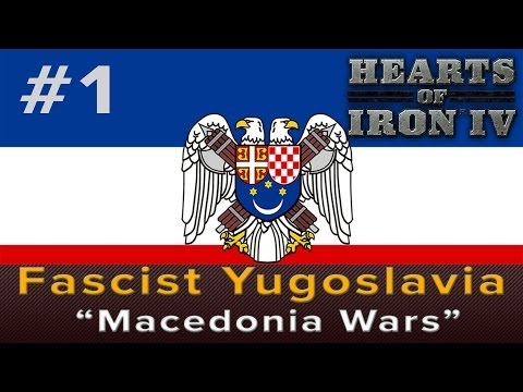 "Hearts of Iron 4: Fascist Yugoslavia ""Macedonia Wars"""