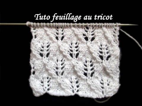 TUTO POINT DE FEUILLAGE AU TRICOT FACILE tutorial fancy knitting stitch sheet - YouTube