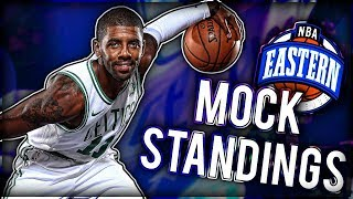2018 NBA Eastern Conference Standings PREDICTIONS!
