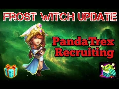 Castle Clash Frost Witch Update! PandaTrex Recruiting!