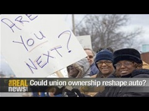 Could union ownership reshape auto?