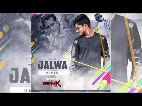 Jalwa (Remix) - Wanted | Salman Khan Remix | DJ MK