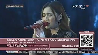 Download NELLA KHARISMA - CINTA YANG SEMPURNA (KANGEN BAND) , 11 JULI 2020