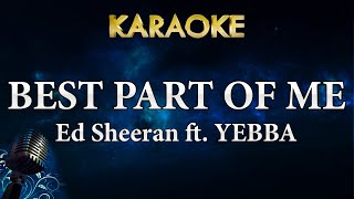 Ed Sheeran Best Part Of Me feat YEBBA Karaoke Instrumental