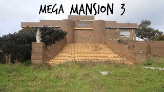 ABANDONED MEGA MANSION 3