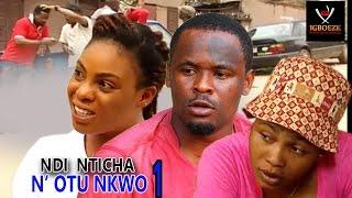 Ndi Nticha N'Otu Nkwo Season 1 -  2018  Latest Nigerian Nollywood Igbo Movie Full HD