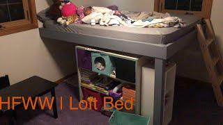 HFWW | Loft Bed