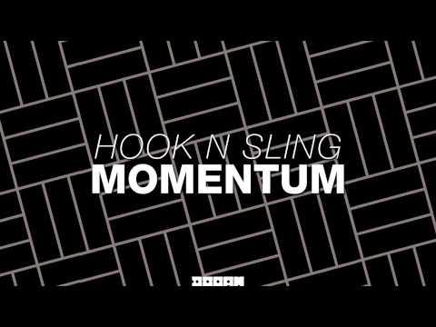 Hook N Sling - Momentum [Official]
