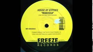 House Of Gypsies - Makossa