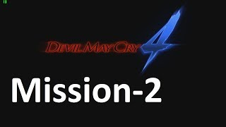Devil may cry 4 mission 2 walkthrough