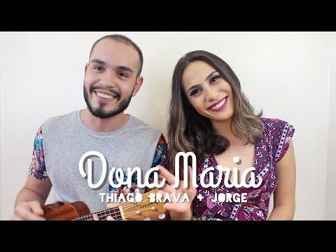 Dona Maria - Thiago Brava Ft. Jorge | Cover Lucas e Lorena| 2018