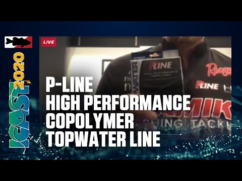 P-Line High Performance Copolymer Topwater Line With Bryan Thrift | ICAST 2020