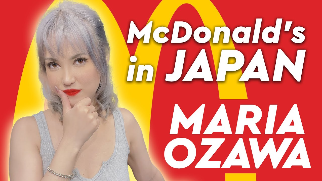 Maria Ozawa | 🍔 McDonald's in Japan