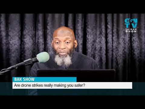 BAK Show - Do Drone Strikes Make You Safer?