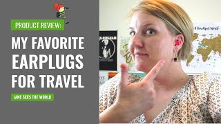 My Favorite Earplugs for Travel [for women]