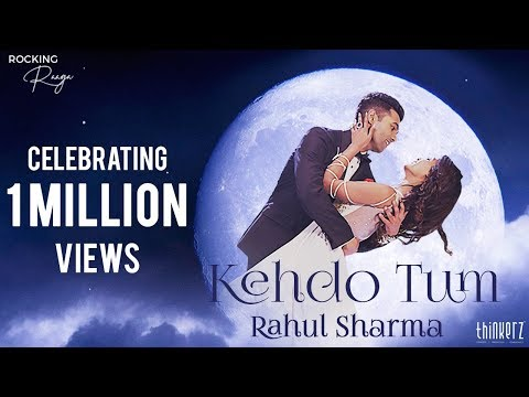 kehdo-tum-official-video-|-rahul-sharma-&-vinod-sharma-|-rocking-raaga-|-philip-|-thinkerz