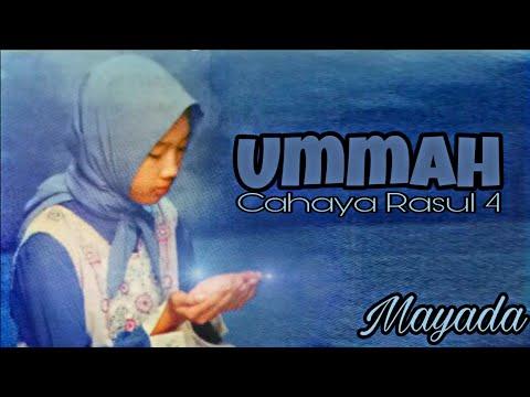 Lirik : Ummah (Mayada) Cahaya Rasul 4