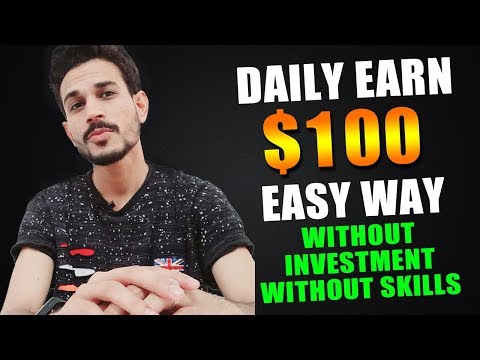 EARN $100 PER DAY 100% REAL – EASY WAY TO EARN MONEY ONLINE IN 2019 – HOW TO MAKE MONEY ONLINE 2019