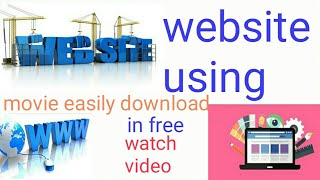 Website using any movie easily download full information .MP4