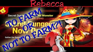 TO FARM OR NOT TO FARM!? Rebecca (Fire Mystic Witch) Secret Dungeon - Summoners War