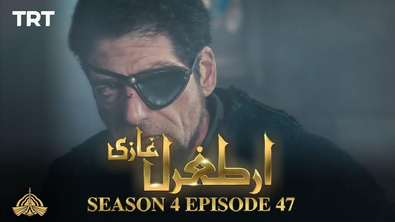 Ertugrul Ghazi Urdu | Episode 47| Season 4