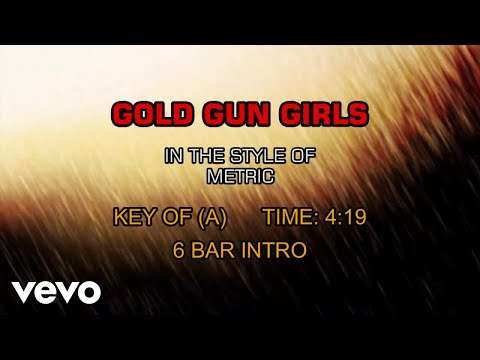 Metric - Gold Guns Girls (Karaoke)