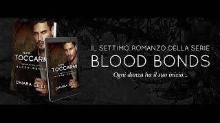 Non Toccarmi - Blood Bonds || Booktrailer
