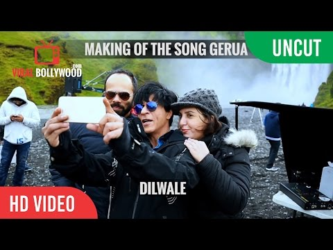 Gerua Song Making Behind The Scene | Dilwale | Shahrukh Khan | Kajol
