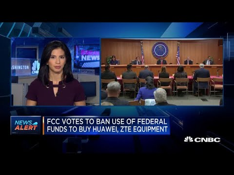 FCC Votes To Ban Use Of Federal Funds To Buy Huawei, ZTE Equipment