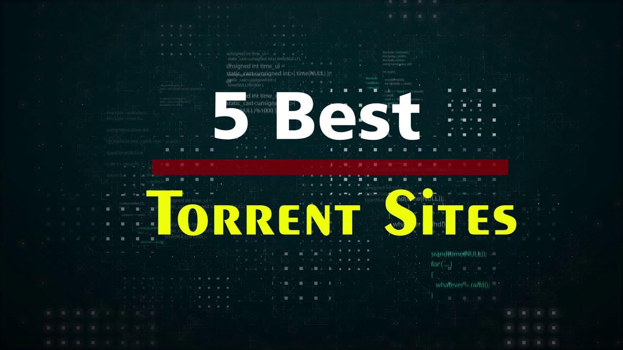 Top 5 Best Torrent Sites in 2020