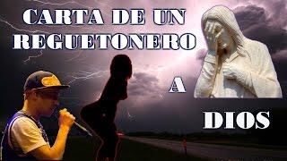 Así piensa el Reggaeton. Carta de un reguetonero a Dios 2017