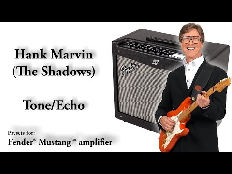How to get HANK MARVIN The Shadows sound/tone/echo/delay: Fender Mustang amplifier (Preset Download)
