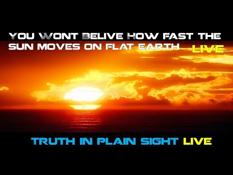 You Wont Belive How Fast The Sun Moves On Flat Earth ! LIVE thumbnail