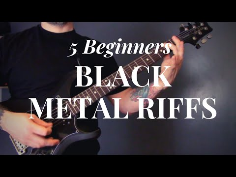 5 Black Metal Guitar Riffs For Beginners