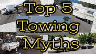 Top 5 Towing MYTHS