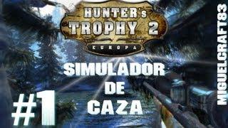 Hunters Trophy 2 Europa - Guía Primeros Pasos #1 |Let