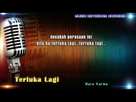 Mara Karma - Terluka Lagi Karaoke Tanpa Vokal
