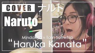NARUTO - Haruka Kanata (Cover by MindaRyn x Tarn Softwhip)