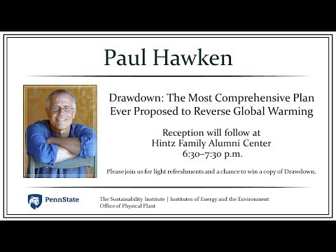 2017 Colloquium on the Environment Keynote -  Paul Hawken