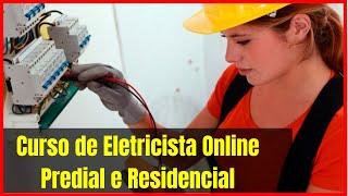 Curso de Eletricista Online, Predial e Residencial