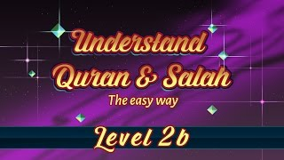2b | Understand Quran and Salaah Easy Way | Hua, Hum