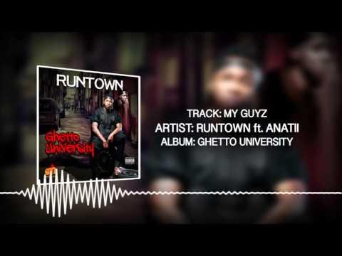 My Guyz (Official Audio) - Runtown ft. Anatii   Ghetto University