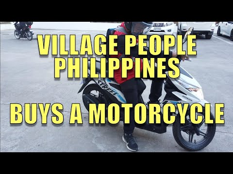Village People Philippines Buys A Motorcycle.