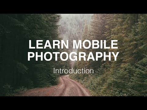 Learn Mobile Photography: Introduction