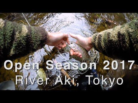 Open Season in Tokyo 2017, River Aki - Fly Fishing in Mountain Village River