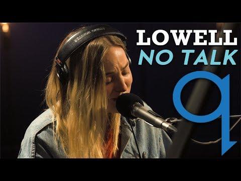 Lowell - No Talk (LIVE)