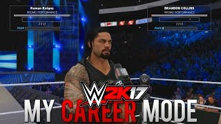 WWE 2K17 My Career Mode - Ep. 11 - CALLING OUT ROMAN REIGNS!!