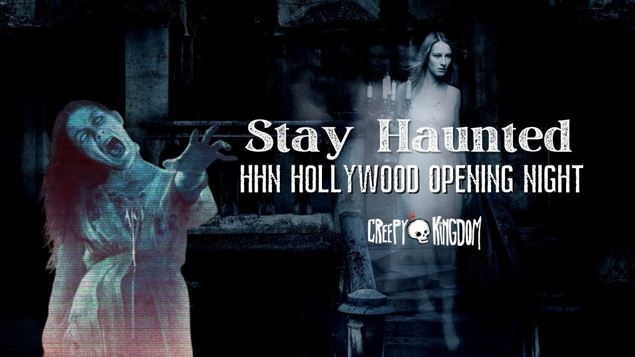 HHN Hollywood Opening Night Review  - Stay Haunted Podcast