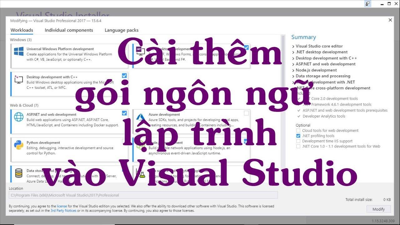 Visual Studio 2017: Hướng dẫn cài thêm các gói ngôn ngữ lập trình vào IDE