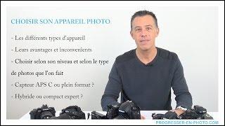 Choisir son appareil photo selon son niveau et ses attentes ? compact, bridge, reflex...